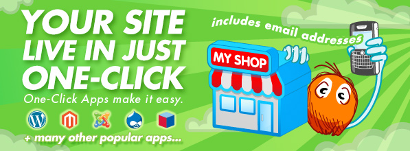 One-Click Apps and Email Addresses get you online fast.